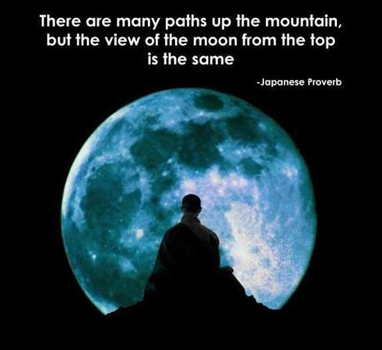 There are many paths up the mountain, but the view of the moon from the top is the same.